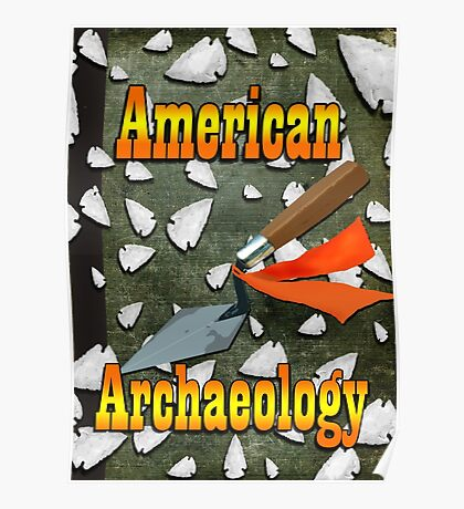 American Archaeology Poster