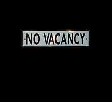 No Vacancy by don thomas