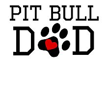 Pit Bull Dad Photographic Print