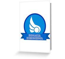 Demacia HIGHSCHOOL Greeting Card