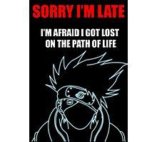 Kakashi Hatake [ Sorry I'm Late ] - Black Tshirt Photographic Print