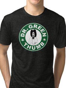 Dr. Green THumb Tri-blend T-Shirt