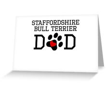 Staffordshire Bull Terrier Dad Greeting Card