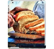 Matthew 6:11 iPad Case/Skin