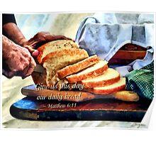 Matthew 6:11 Poster