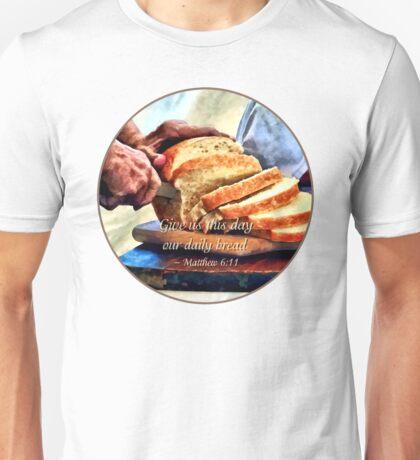 Matthew 6:11 Unisex T-Shirt