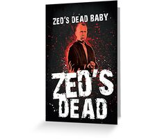 Zed's Dead - Pulp Fiction Greeting Card