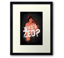 Who's ZED? - Pulp Fiction Framed Print