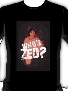 Who's ZED? - Pulp Fiction T-Shirt