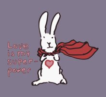 Love Is My Superpower Big Bunny version Kids Clothes