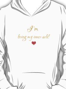 Loving myself T-Shirt