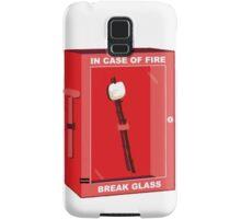 Break in case of fire Samsung Galaxy Case/Skin