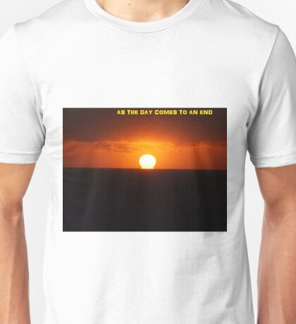 The days end Unisex T-Shirt
