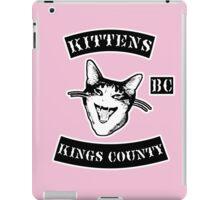 KINGS COUNTY KITTENS BITCH CLUB iPad Case/Skin