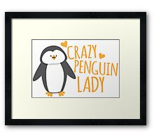 Crazy Penguin Lady  Framed Print