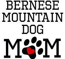 Bernese Mountain Dog Mom by kwg2200