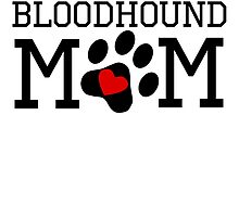 Bloodhound Mom by kwg2200