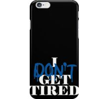i don't get tired idgt #idgt iPhone Case/Skin