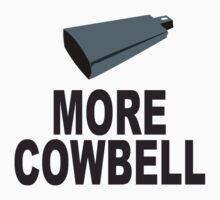 SNL More Cowbell Funny Geek Nerd by norowelang