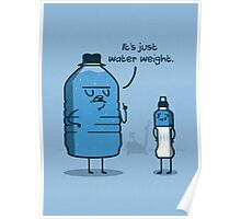 Water Weight Poster