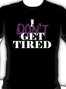 i dont get tired #idgt idgt T-Shirt