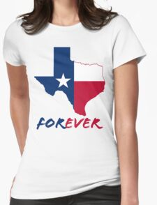 Texas Forever Funny Geek Nerd Womens Fitted T-Shirt
