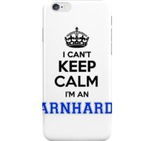 I cant keep calm Im an EARNHARDT iPhone Case/Skin