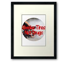 Smoke Tires Not Drugs Framed Print