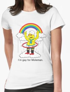 Gay For Moleman Womens Fitted T-Shirt