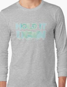 donna goudeau HOLD IT DOWN blue 11 Long Sleeve T-Shirt