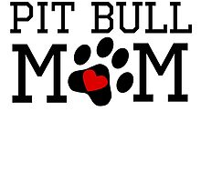 Pit Bull Mom by kwg2200