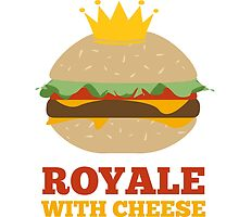 Royale With Cheese by wildwomen