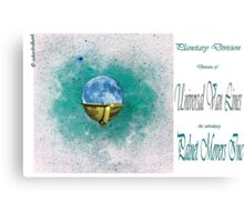 Planet Movers Inc the Beginning Canvas Print