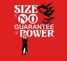 Size is No Guarantee of Power T-Shirt