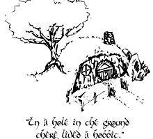 """In a hole in the ground there lived a hobbit."" by AquaDuelist"