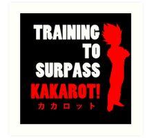 Vegeta - Training to Surpass Kakarot! 2.0 Art Print