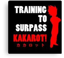 Vegeta - Training to Surpass Kakarot! 2.0 Canvas Print