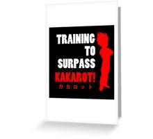 Vegeta - Training to Surpass Kakarot! 2.0 Greeting Card