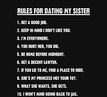 Rules For Dating My Sister T-Shirt