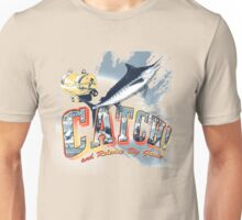 catch and release Unisex T-Shirt