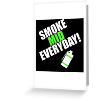 CS:GO - SMOKE MID EVERYDAY! Greeting Card