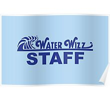 Water Wizz - STAFF Poster