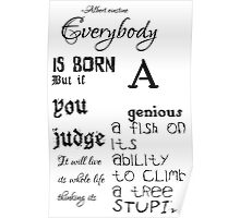 Everybody is born a genius quote Poster