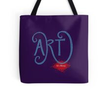 Art- It's Messy Tote Bag