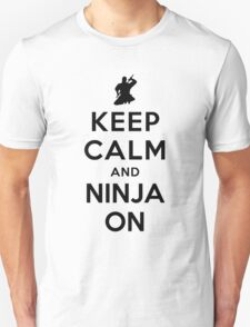 Keep Calm and Ninja On T-Shirt