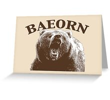 Beorn is BAE Greeting Card