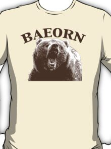 Beorn is BAE T-Shirt