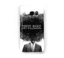 Coffee, Please Samsung Galaxy Case/Skin