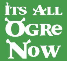 It's all ogre now by Caroline Finnerty