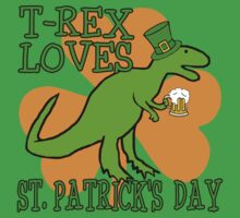 T-REX LOVES ST. PATRICK'S DAY by Greenbaby